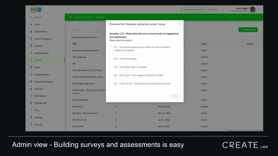 CreateLMS is designed to make surveys reviews and appraisals easy